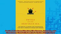 READ book  Devils on the Deep Blue Sea The Dreams Schemes and Showdowns That Built Americas  FREE BOOOK ONLINE