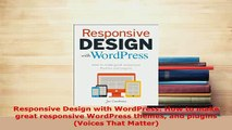 PDF  Responsive Design with WordPress How to make great responsive WordPress themes and  Read Online