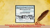 Download  Intranet Document Management A Guide for Webmasters and Content Providers  Read Online