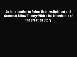 Paleo Hebrew Resource | Learn About, Share and Discuss Paleo