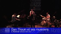 Dan Thouin et ses musiciens/and his musicians (2010-06-25) L'Astral