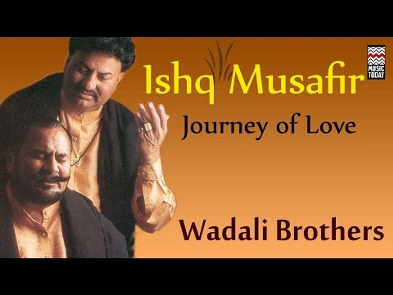 wadali brothers tere ishq nachaya