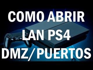 Tutorial - Como abrir el NAT de la PS4 (DMZ y abrir puertos manualmente)