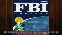 Downlaod Full PDF Free  FBI Careers The Ultimate Guide to Landing a Job as One of Americas Finest 2nd Edition Online Free