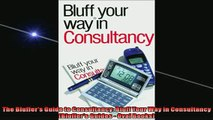 READ book  The Bluffers Guide to Consultancy Bluff Your Way in Consultancy Bluffers Guides  Oval  FREE BOOOK ONLINE