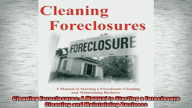 Free Pdf Cleaning Foreclosures A Manual