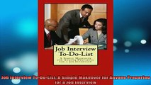Downlaod Full PDF Free  Job Interview ToDoList A Simple Makeover for Anyone Preparing for a Job Interview Online Free