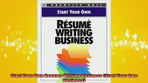 READ book  Start Your Own Resume Writing Business Start Your Own Business Free Online