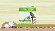 PDF  Animal Diversity Natural History and Conservation Vol 2 Read Online