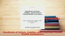 Download  Handbook of Infant Toddler and Preschool Mental Health Assessment Free Books