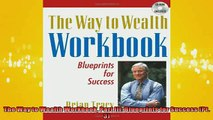 FREE DOWNLOAD  The Way to Wealth Workbook Part III Blueprints for Success Pt 3  BOOK ONLINE