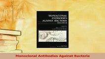 Download  Monoclonal Antibodies Against Bacteria Free Books