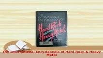 PDF  The International Encyclopedia of Hard Rock  Heavy Metal Free Books