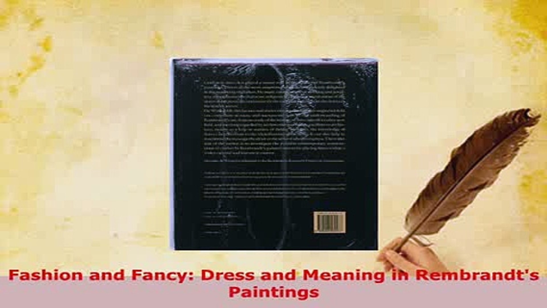 Dress and Meaning in Rembrandts Paintings Fashion and Fancy