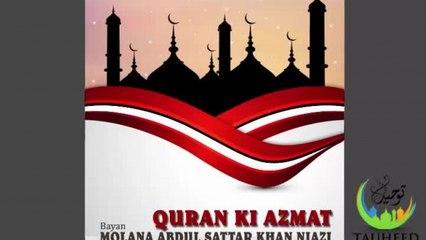 Molana Abdul Sattar - Quran Ki Azmat