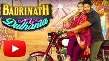 Badrinath Ki Dulhaniya OFFICIAL Motion Poster | Varun Dhawan, Alia Bhatt Releases