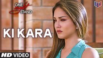 Ki Kara - One Night Stand [2016] Song By Shipra Goyal FT. Sunny Leone & Tanuj Virwani [FULL HD] - (SULEMAN - RECORD)
