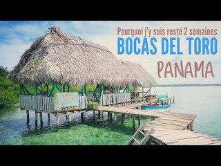 PANAMA : un petit coin de paradis sur la côte Caraïbe,  Bocas del Toro