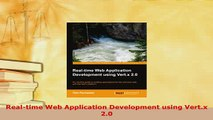 Download  Realtime Web Application Development using Vertx 20 Free Books
