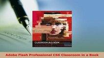 Download  Adobe Flash Professional CS6 Classroom in a Book  EBook