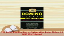 PDF  The Lotus Domino Server Integrating Lotus Notes 46 With the Internet  EBook