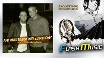 Antonio Balistreri Ft. Anthony - Na' strada sbagliata
