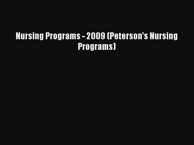 Book Nursing Programs – 2009 (Peterson's Nursing Programs) Full Ebook