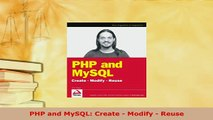 Download  PHP and MySQL Create  Modify  Reuse  EBook