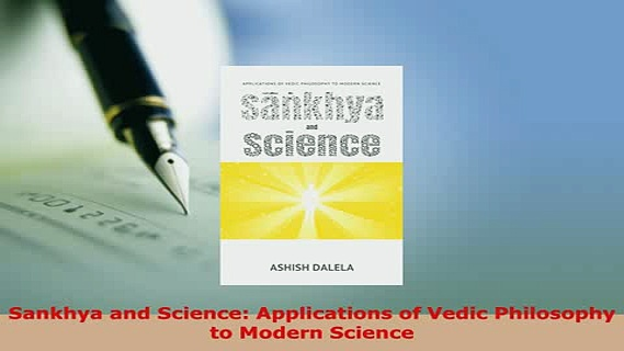 PDF  Sankhya and Science Applications of Vedic Philosophy to Modern Science  EBook