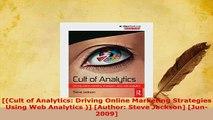 PDF  Cult of Analytics Driving Online Marketing Strategies Using Web Analytics  Author Read Full Ebook