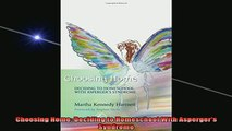 READ book  Choosing Home Deciding to Homeschool With Aspergers Syndrome Full Free