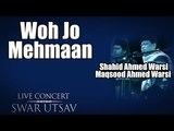 Woh Jo Mehmaan | Shahid Ahmed Warsi, Maqsood Ahmed Warsi | ( Album: Live Concert SwarUtsav 2000 )