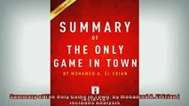 FREE PDF  Summary of The Only Game in Town by Mohamed A El Erian  Includes Analysis  FREE BOOOK ONLINE