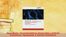 PDF  Apoptosis Características Generales y Estrés Oxidativo Apoptosis y Estrés Oxidativo  EBook