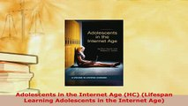 PDF  Adolescents in the Internet Age HC Lifespan Learning Adolescents in the Internet Age Free Books