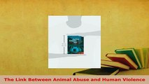 Download  The Link Between Animal Abuse and Human Violence Ebook