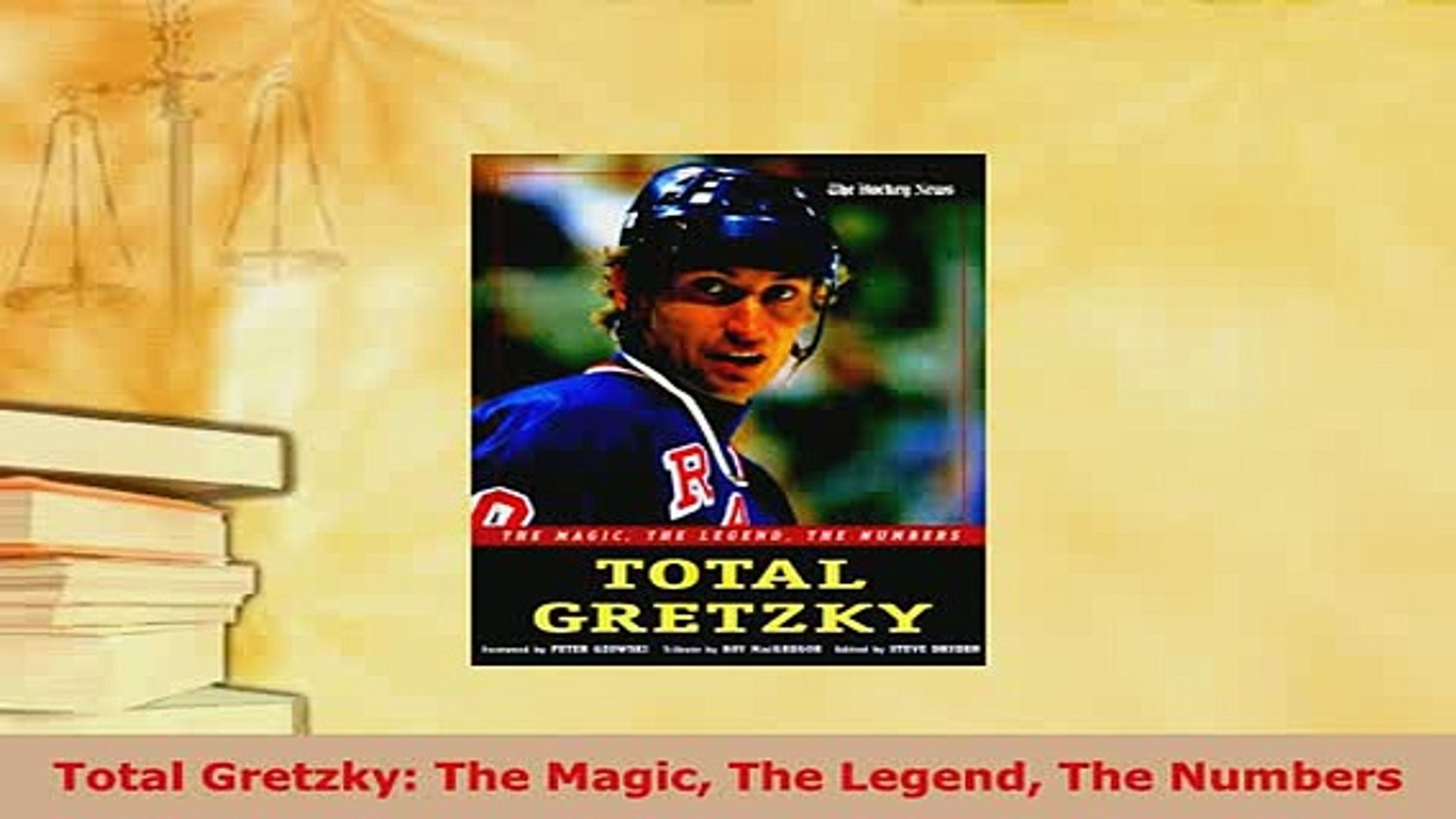 Total Gretzky The Numbers The Legend The Magic