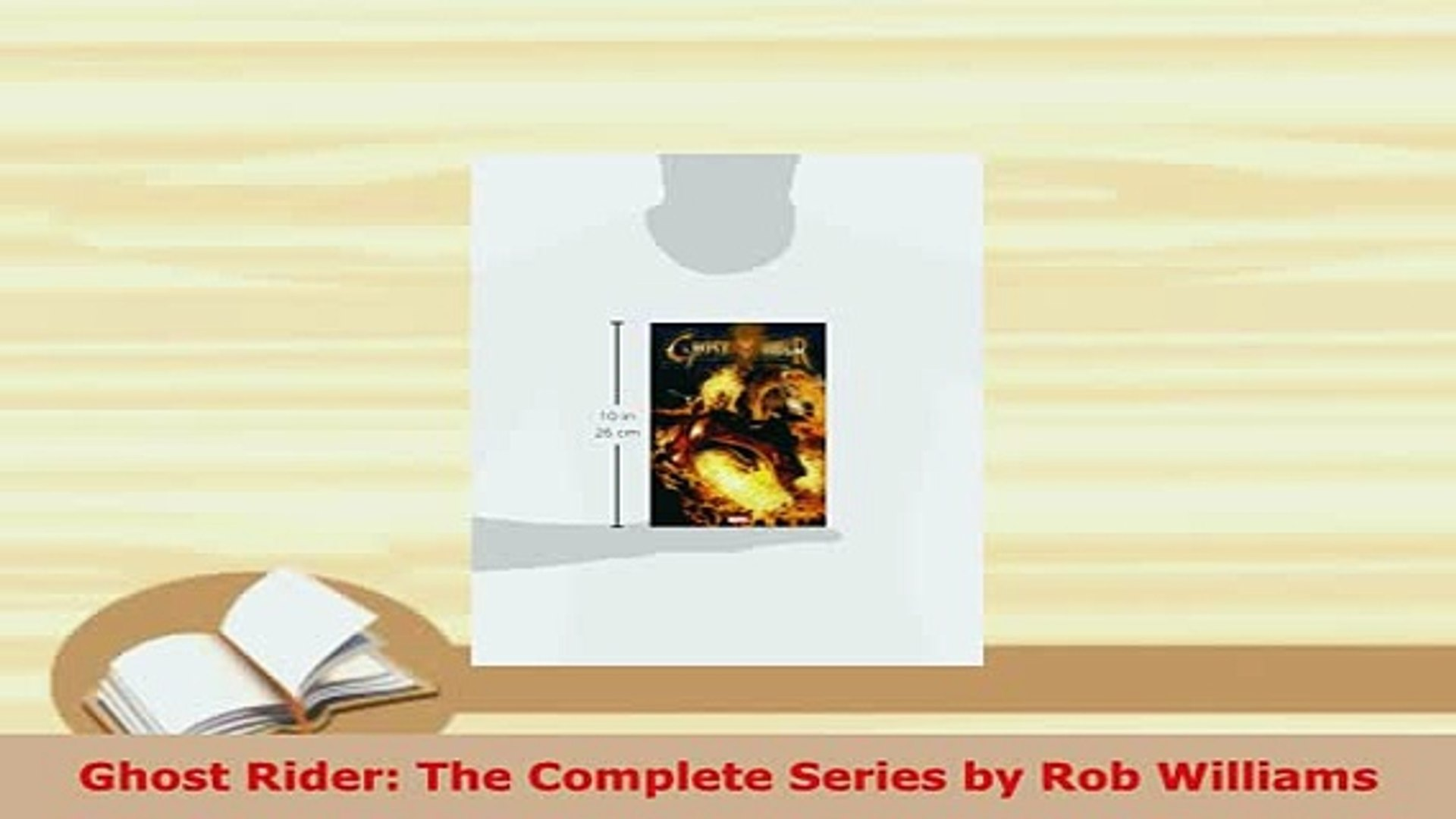 PDF Ghost Rider The Complete Series by Rob Williams Read Online