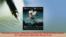 Download  Karmas Coven Witches of Karma Rose Circle Coven 1 Karmas Witches Book 35 Free Books