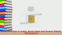 Download  Child Marriage in India Sociolegal and Human Rights  Dimensions  EBook
