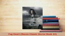 Download  Fog Heart Necon Classic Horror Book 43  EBook