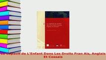 Download  La Capacit de LEnfant Dans Les Droits Fran Ais Anglais Et Cossais Free Books