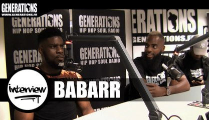 Babarr - Interview (Live des studios de Generations)