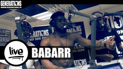 Babarr - La Colère (Live des studios de Generations)