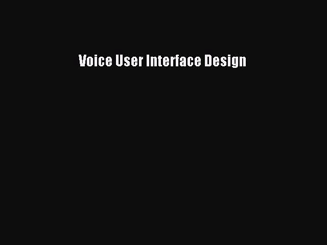 Download Voice User Interface Design Ebook Online