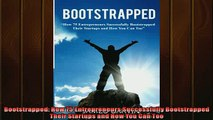 EBOOK ONLINE  Bootstrapped How 75 Entrepreneurs Successfully Bootstrapped Their Startups and How You READ ONLINE