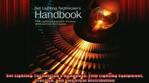 READ FREE Ebooks  Set Lighting Technicians Handbook Film Lighting Equipment Practice and Electrical Full EBook