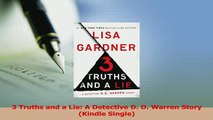 Read  3 Truths and a Lie A Detective D D Warren Story Kindle Single Ebook Free