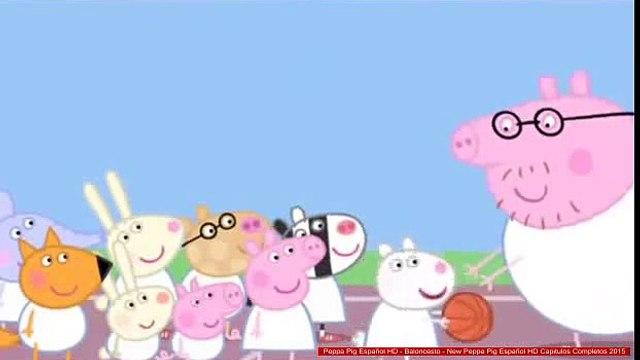 Peppa Pig Español HD - Baloncesto - New Peppa Pig Español HD Capitulos Completos 2015
