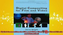 READ book  Digital Compositing for Film and Video Focal Press Visual Effects and Animation Online Free